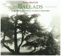 Ewan MacColl - Ballads